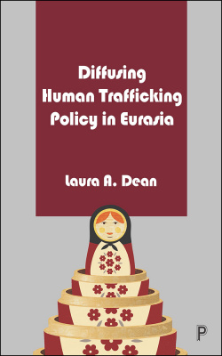 Diffusing Human Trafficking Policy in Eurasia cover