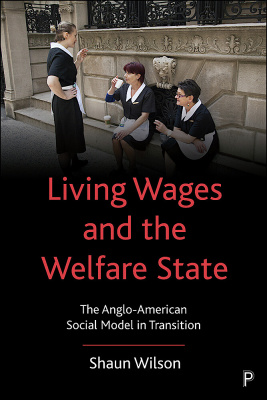 Living Wages and the Welfare State cover.