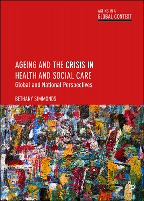 Ageing and the Crisis in Health and Social Care cover.